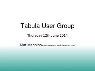 Tabula User Group