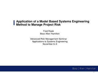 Application of a Model Based Systems Engineering Method to Manage Project Risk