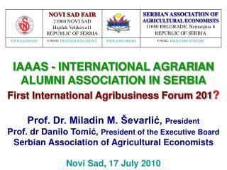 Prof. Dr. Miladin M. �evarli?,  President