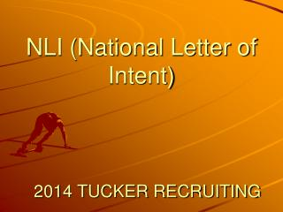 NLI (National Letter of Intent)