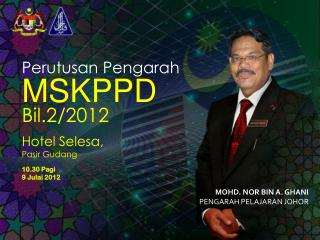 Hotel Selesa, Pasir Gudang 10.30 Pagi 9 Julai 2012