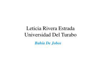 Leticia Rivera Estrada Universidad Del Turabo