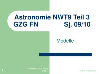 Astronomie NWT9 Teil 3 GZG FN              Sj. 09/10