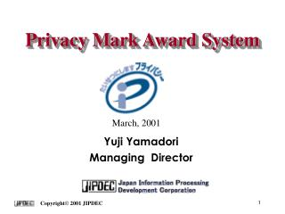 Privacy Mark Award System