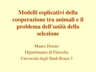 Modelli esplicativi della cooperazione tra animali e il problema dellunit  della selezione