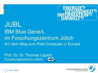 JUBL IBM Blue Gene/L  im Forschungszentrum Jülich