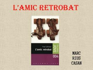 L'AMIC RETROBAT