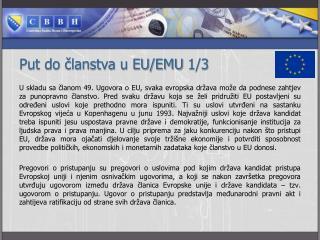 Put do članstva u EU/EMU  1/3