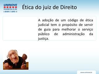 Ética do juiz de Direito