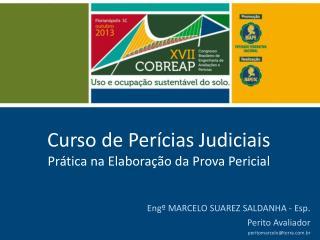 Curso de Perícias Judiciais Prática na Elaboração da Prova Pericial
