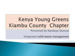 Kenya Young Greens  Kiambu  County  Chapter