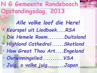 N G Gemeente Rondebosch Opstandingsdag, 2013