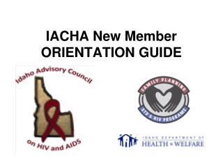 IACHA New Member ORIENTATION GUIDE