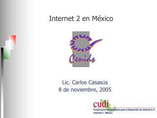 Internet 2 en M�xico