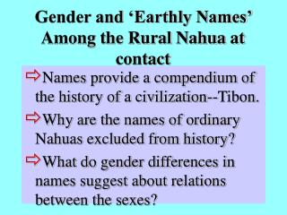 Gender and 'Earthly Names' Among the Rural Nahua at contact