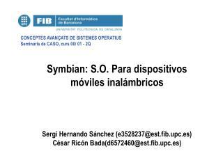 Symbian: S.O. Para dispositivos m viles inal mbricos