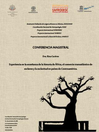 Coordinaci�n  Nacional de Antropolog�a,  Instituto Nacional de Antropolog�a e Historia
