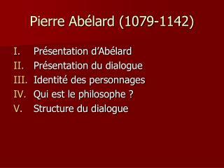 Pierre Ab élard (1079-1142)
