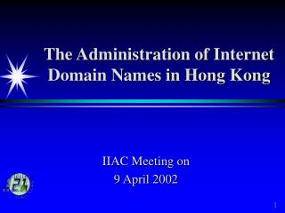 The Administration of Internet Domain Names in Hong Kong