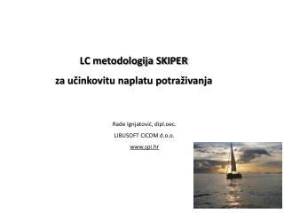 LC metodologija SKIPER za učinkovitu naplatu potraživanja