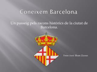Coneixem Barcelona