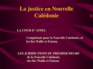 La justice en Nouvelle Calédonie