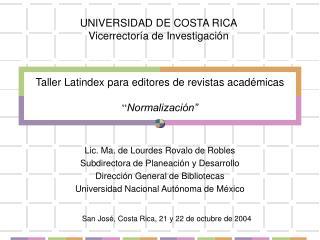 Taller Latindex para editores de revistas acad micas   Normalizaci n