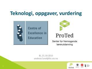 Teknologi, oppgaver, vurdering