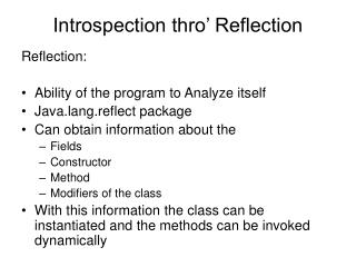 Introspection thro' Reflection