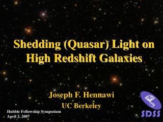 Shedding (Quasar) Light on High Redshift Galaxies