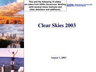 Clear Skies 2003