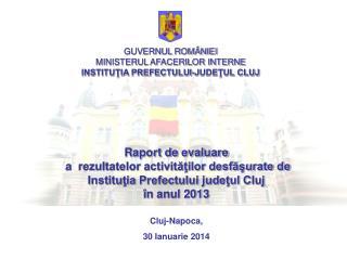 Raport de evaluare  a  rezultatelor activităţilor desfăşurate de