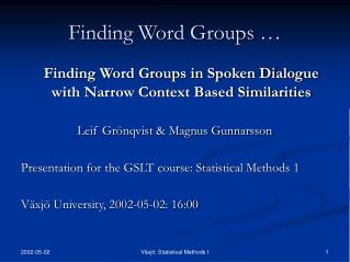 Finding Word Groups …