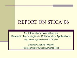 REPORT ON STICA'06