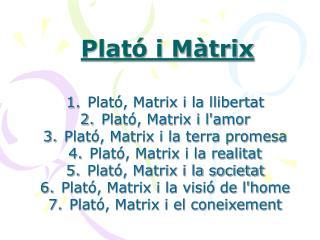 Plató i Màtrix