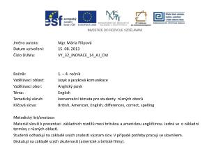Jméno autora: Mgr. Mária Filipová Datum vytvoření:15. 08. 2013