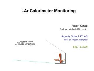 LAr Calorimeter Monitoring