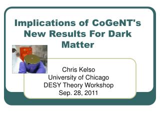 Implications of CoGeNT's New Results For Dark Matter