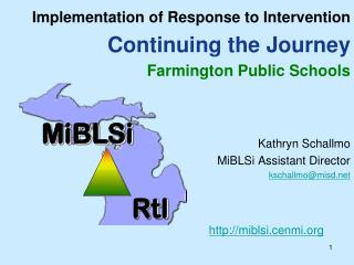 Implementation of Response to Intervention  Continuing the Journey  Farmington Public Schools
