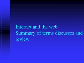 Internet and the web