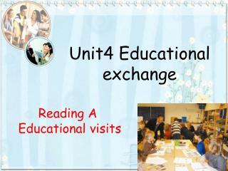 Unit4 Educational  exchange