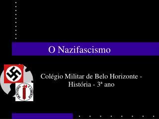 O Nazifascismo