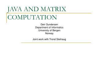 JAVA AND MATRIX COMPUTATION