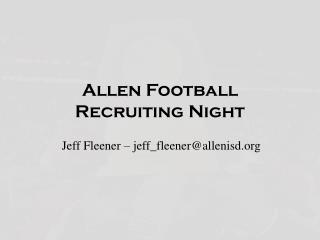Allen Football  Recruiting Night