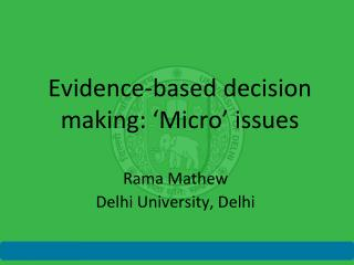 Evidence-based decision making: 'Micro' issues