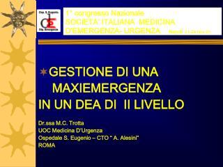 1° congresso Nazionale SOCIETA' ITALIANA  MEDICINA D'EMERGENZA- URGENZA     Napoli 21-24 Nov 01