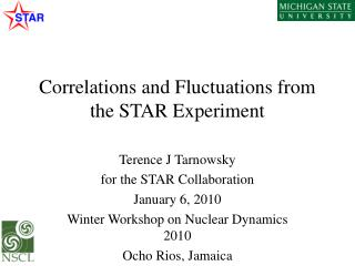 Correlations and Fluctuations from the STAR Experiment