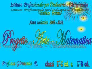 """Istituto  Professionale per l'Industria e l'Artigianato  """" Enrico  Fermi"""""""
