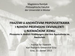 Magdalena  Ramljak Philosophische Fakultät  der  Universität in Mostar