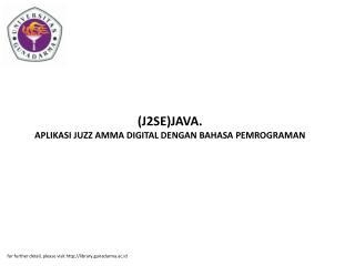 (J2SE)JAVA. APLIKASI JUZZ AMMA DIGITAL DENGAN BAHASA PEMROGRAMAN